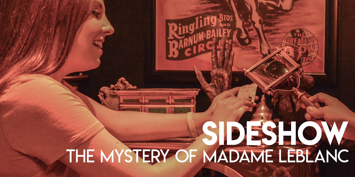 Sideshow: The Mystery of Madame LeBlanc